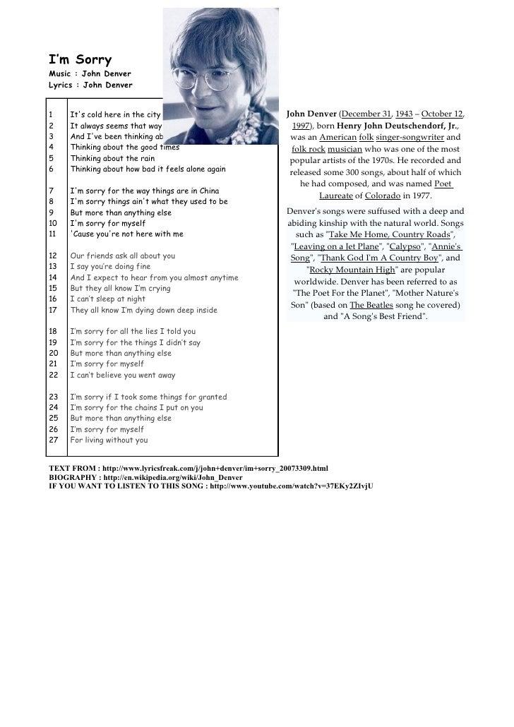 I'm Sorry Music : John Denver Lyrics : John Denver   1    It's cold here in the city                          John Denver ...
