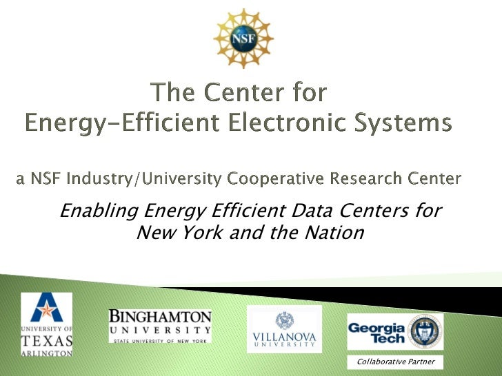 Enabling Energy Efficient Data Centers for        New York and the Nation                                Collaborative Par...