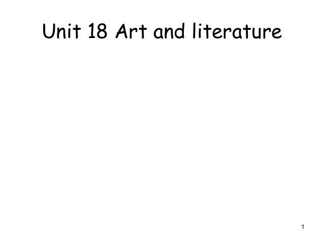 Unit 18 Art and literature  1