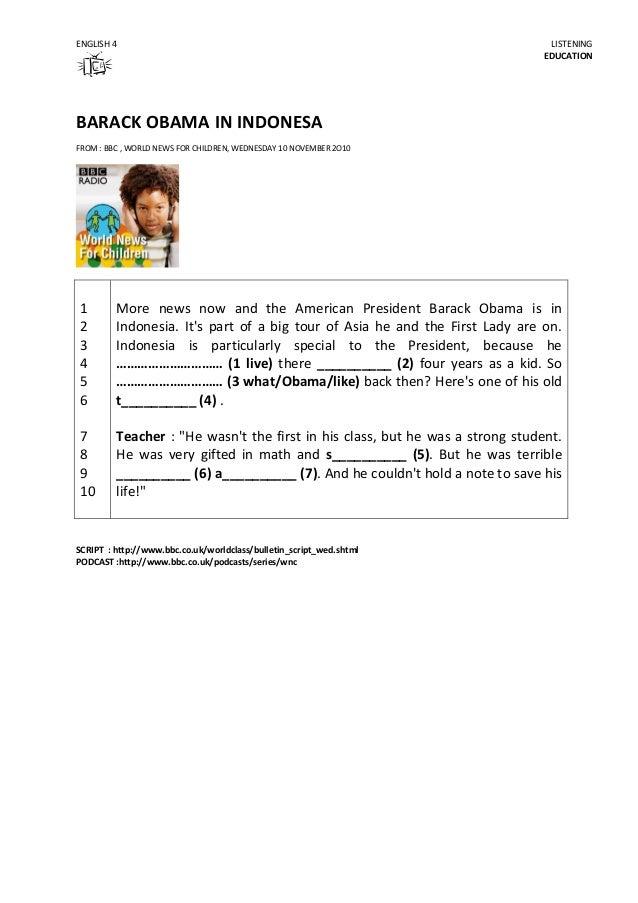 ENGLISH 4  LISTENING EDUCATION  BARACK OBAMA IN INDONESA FROM : BBC , WORLD NEWS FOR CHILDREN, WEDNESDAY 10 NOVEMBER 2O10 ...
