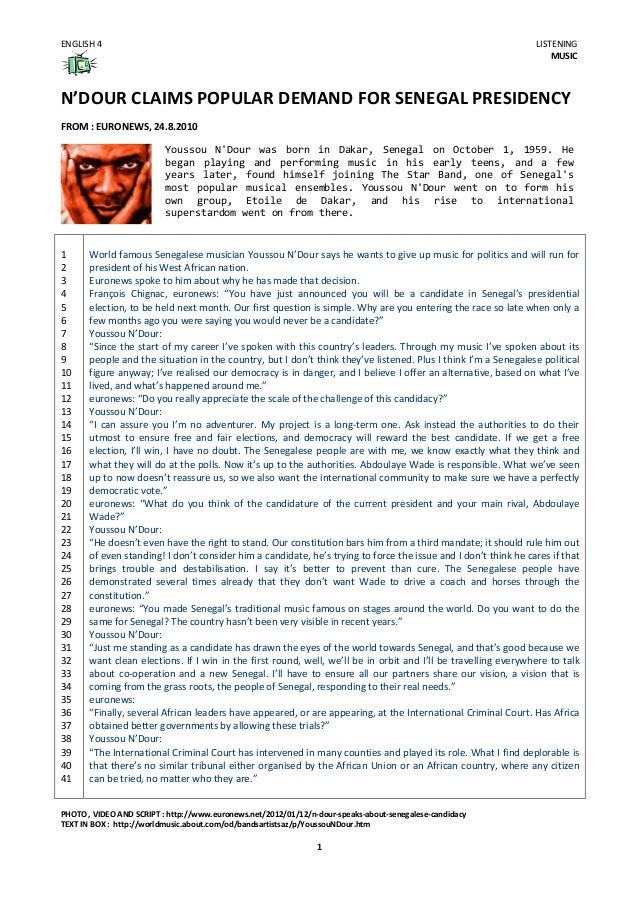 ENGLISH  4    LISTENING   MUSIC    N'DOUR  CLAIMS  POPULAR  DEMAND  FOR  SENEGAL  PRESIDENCY      ...