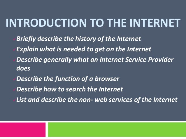 introduction to the internet and online Internet and e-mail basics - introduction to the internet ict for beginners - a resource manual developed by: itcan a basic introduction to the internet.