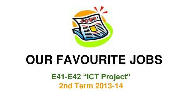 E41_42 Favourite jobs