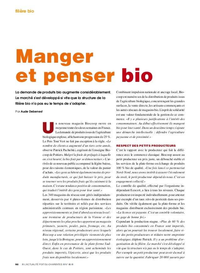 ■ L'Actualité Poitou-Charentes ■ N° 85 ■92 Manger et penser bio U n nouveau magasin Biocoop ouvre en moyenne toutes les de...