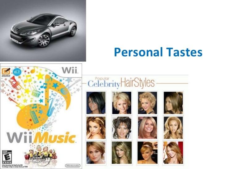 Personal Tastes