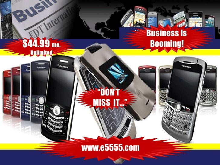 "Business Is Booming! www.e5555.com  $44.99  mo. Unlimited "" DON'T  MISS  IT…"""