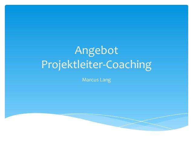 Angebot Projektleiter-Coaching Marcus Lang