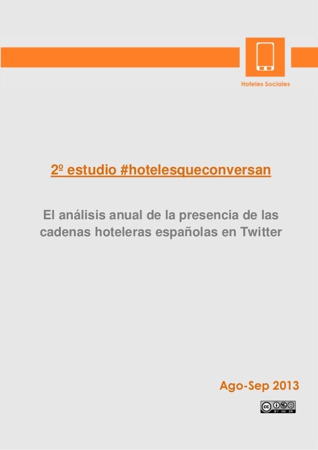 2º Estudio #hotelesqueconversan: Análisis anual de la presencia de las Cadenas Hoteleras en Twitter