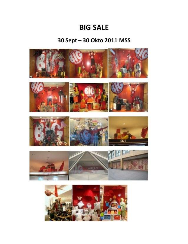 BIG SALE 30 Sept – 30 Okto 2011 MSS