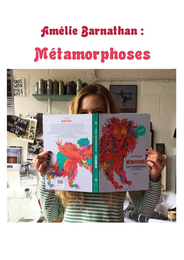 AmélieBarnathan: Métamorphoses