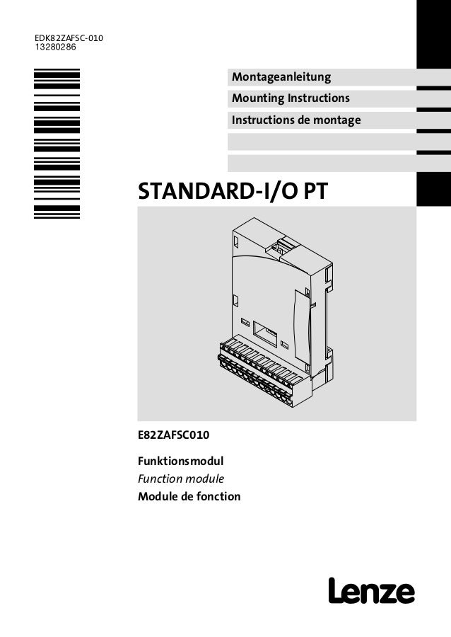 Montageanleitung Mounting Instructions Instructions de montage EDK82ZAFSC−010 .=#w Ä.=#wä STANDARD−I/O PT l E82ZAFSC010 Fu...