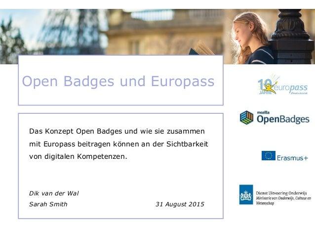 Das Konzept Open Badges und wie sie zusammen mit Europass beitragen können an der Sichtbarkeit von digitalen Kompetenzen. ...