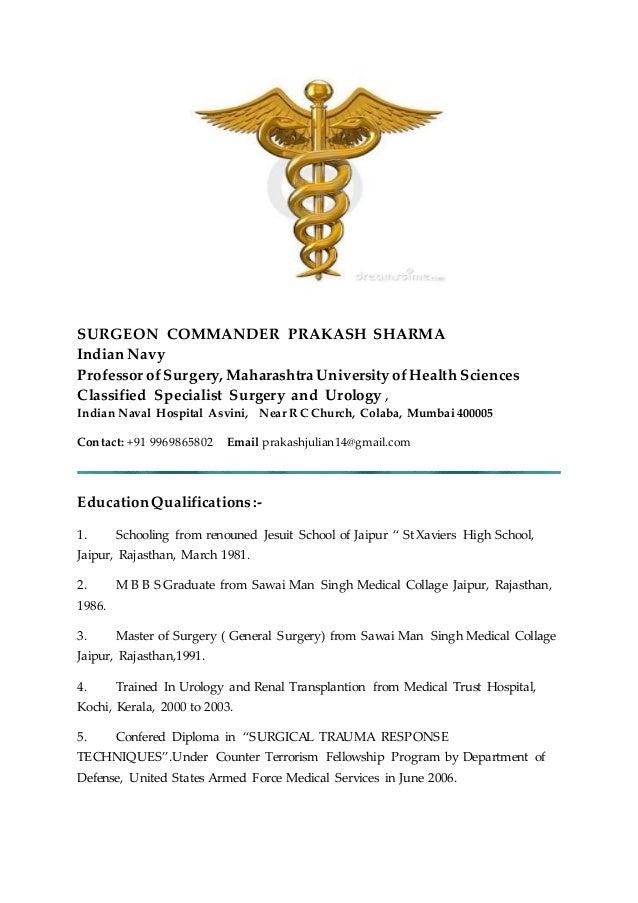 resumeresume  surgeon commander prakash sharma indian navy professor of surgery  maharashtra university of health sciences classified