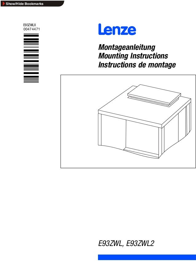 L Montageanleitung Mounting Instructions Instructions de montage E93ZWLX !PMh E93ZWL, E93ZWL2 Ä!PMhä Show/Hide Bookmarks