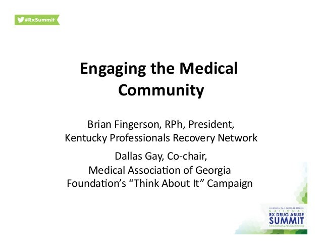 Engaging  the  Medical   Community   Brian  Fingerson,  RPh,  President,   Kentucky  Professionals  Re...