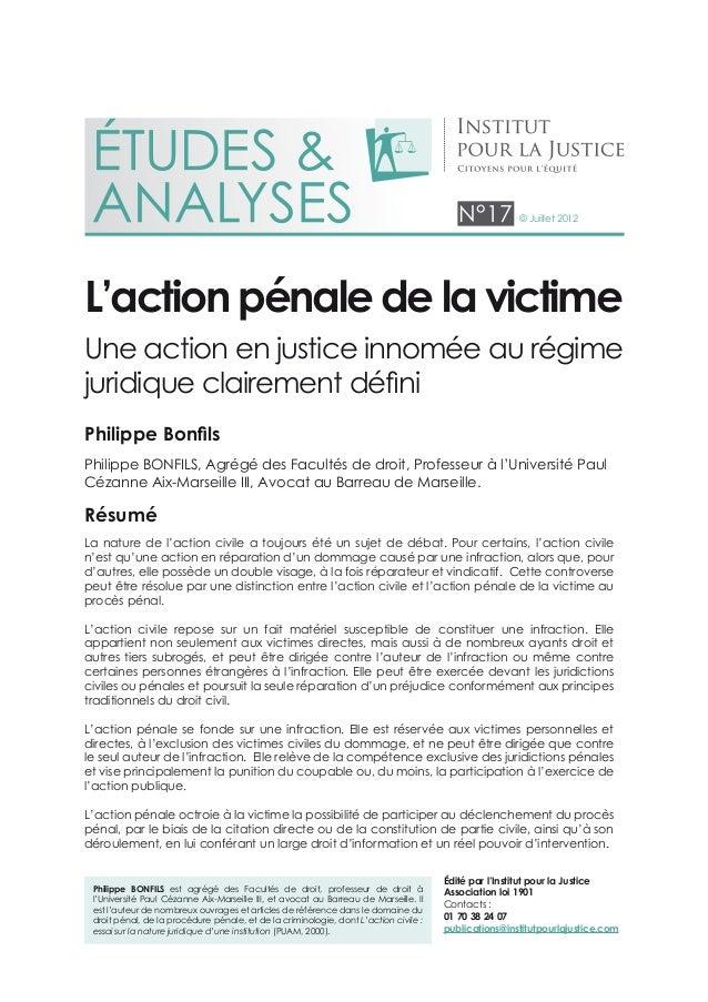 N°17 © Juillet 2012Philippe Bonfils est agrégé des Facultés de droit, professeur de droit àl'Université Paul Cézanne Aix-M...