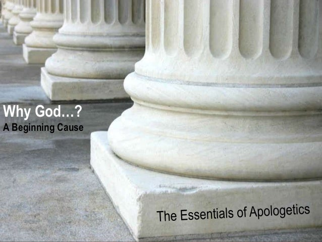 The Essentials of Apologetics - Why God (Part 1)?