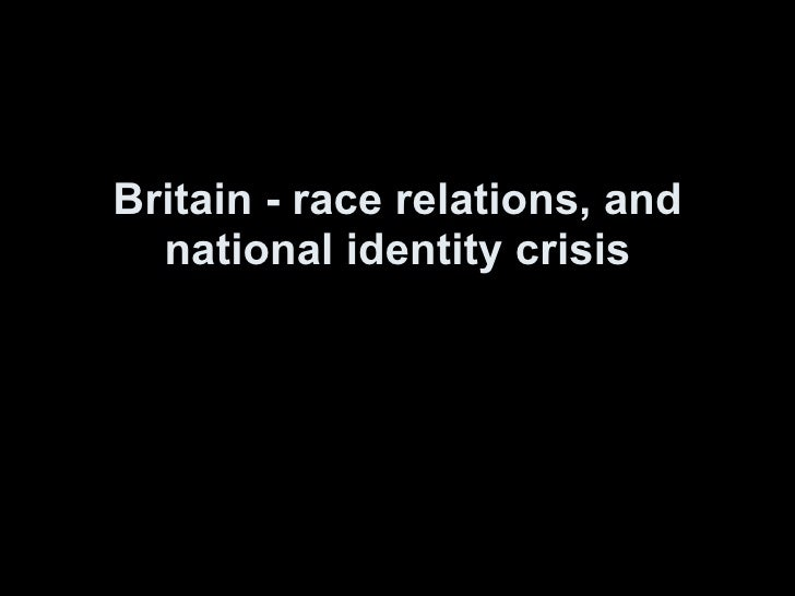 Britian, race and identity