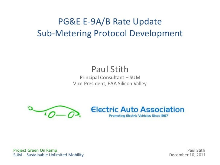 PG&E E-9A/B Rate Update            Sub-Metering Protocol Development                                       Paul Stith     ...