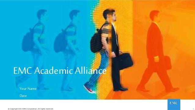 EMC Academic Alliance overview