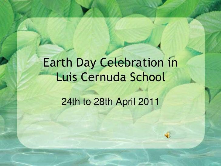 Earth Day Celebration in  Luis Cernuda School   24th to 28th April 2011