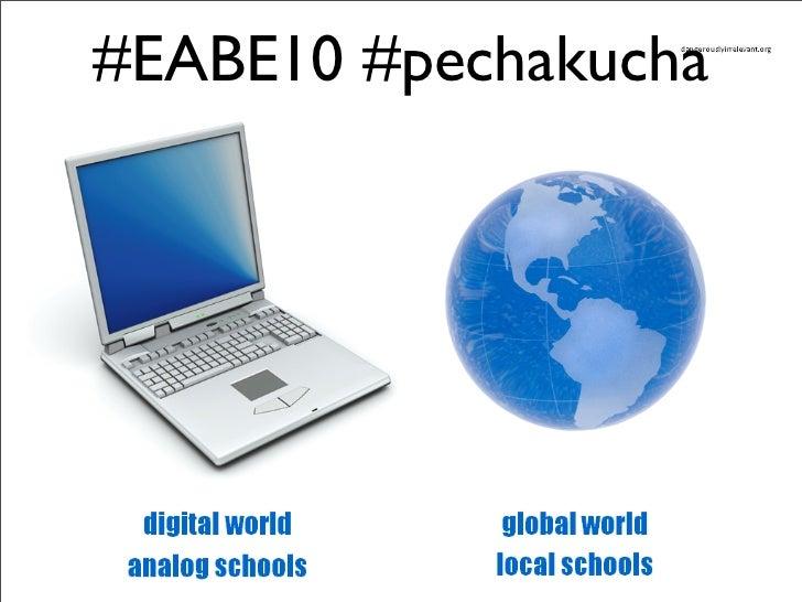 Pechakucha EABE10: El Futuro es Post
