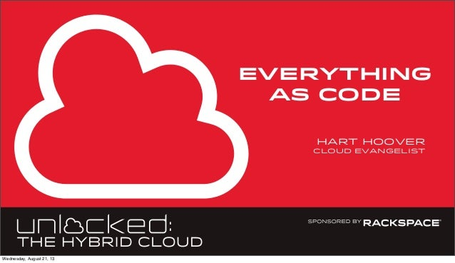 everything as code hart hoover cloud evangelist Wednesday, August 21, 13