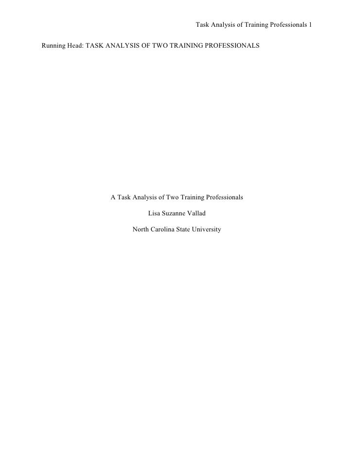Task Analysis of Training Professionals 1Running Head: TASK ANALYSIS OF TWO TRAINING PROFESSIONALS                  A Task...