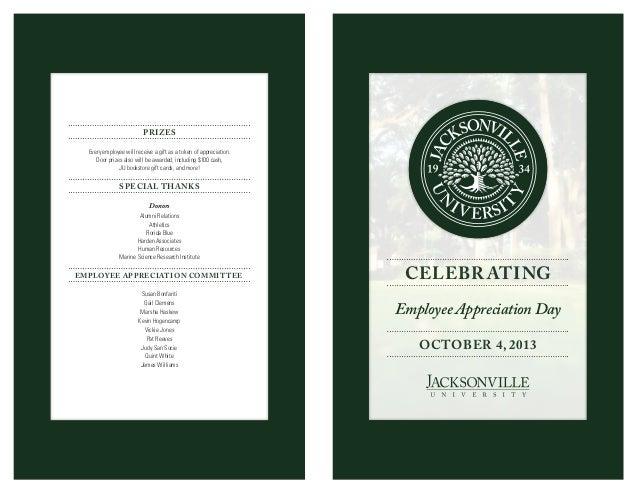 Employee Appreciation Day OCTOBER 4, 2013 CELEBRATING Donors Alumni Relations Athletics Florida Blue Harden Associates Hum...
