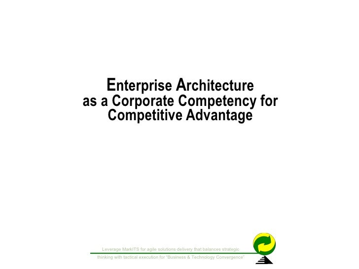 Enterprise Architecture as a Competitive Advantage in the MarkITS