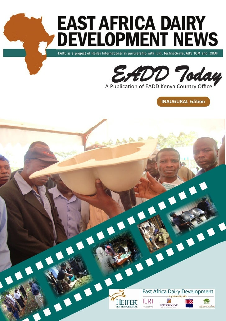 EADD Today A Publica�on of EADD Kenya Country Office                      INAUGURAL Edi�on