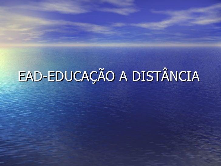 EAD-EDUCAÇÃO A DISTÂNCIA