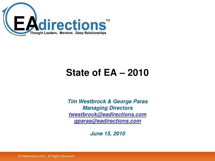 State of EA – 2010                                     Tim Westbrock & George Paras                                       ...