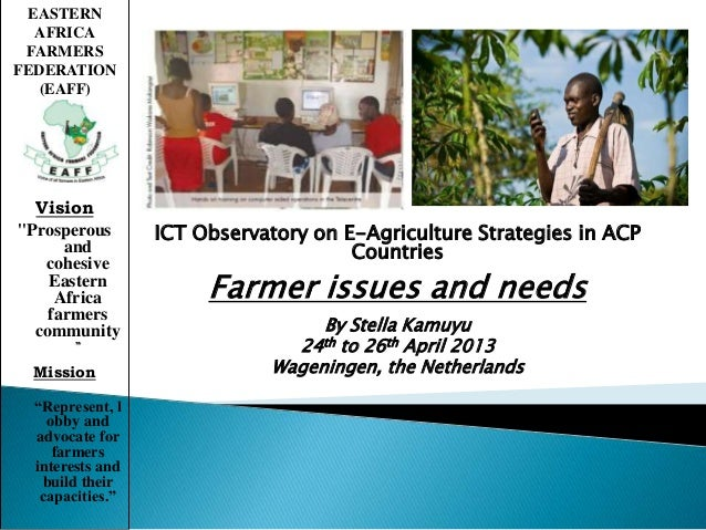 Farmer ICT needs and issues