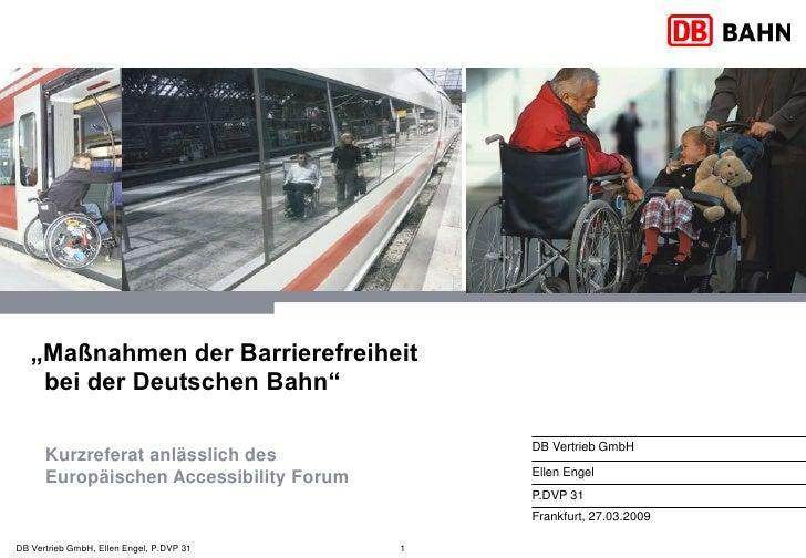 """""""Maßnahmen der Barrierefreiheit     bei der Deutschen Bahn""""                                                DB Vertrieb Gmb..."""