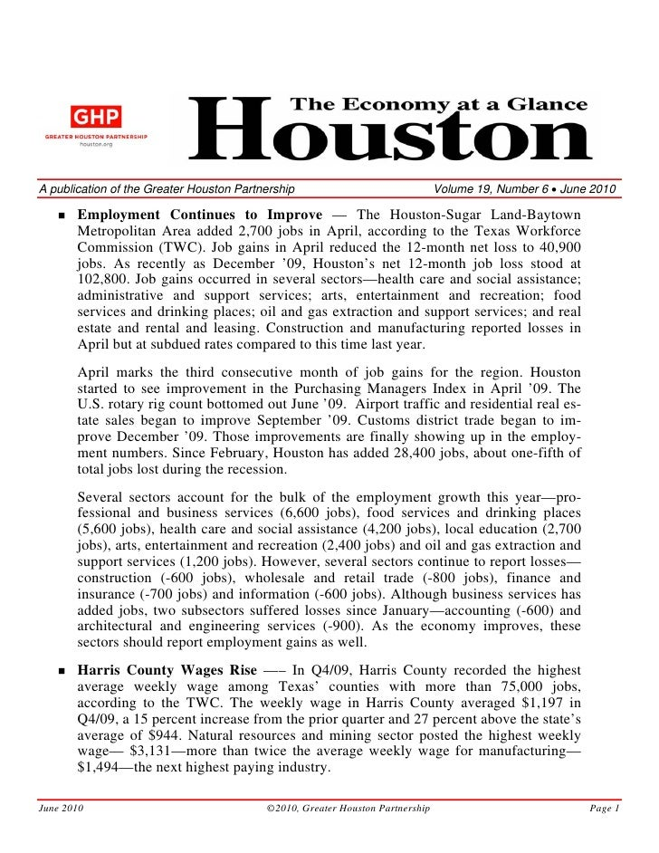 A publication of the Greater Houston Partnership                               Volume 19, Number 6 • June 2010         Emp...
