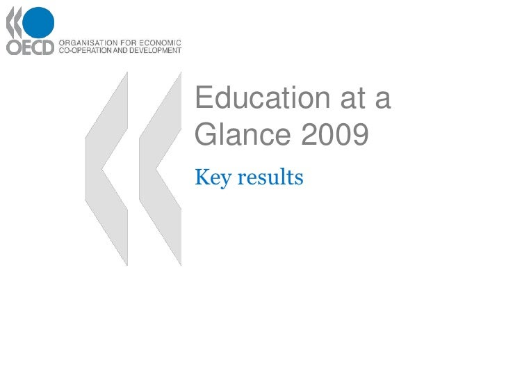 Education at a Glance 2009<br />Key results<br />