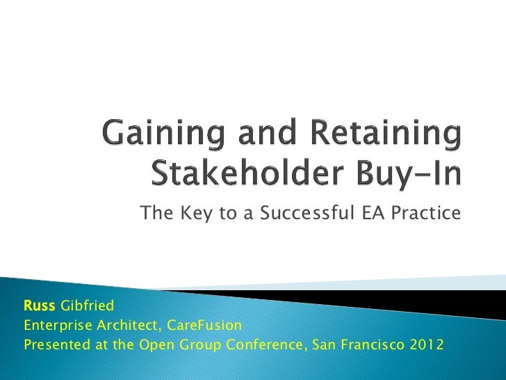 EA - Gaining And Retaining Stakeholder Buy In