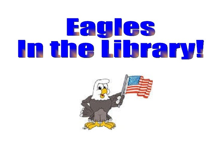 Eagles in the library!
