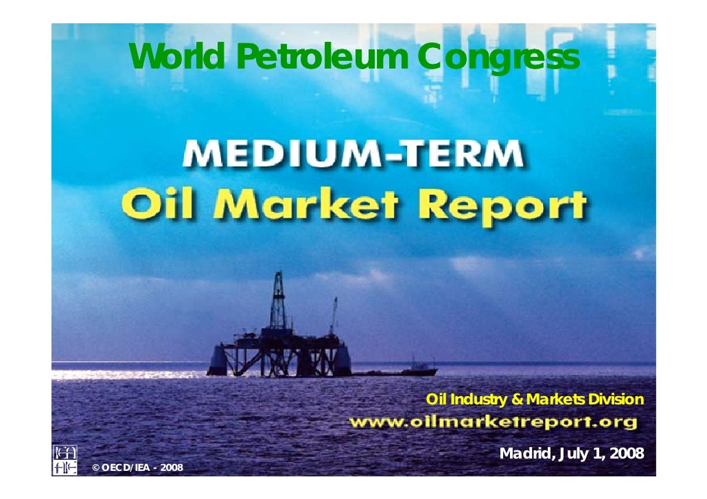 World Petroleum Congress              Demand Developments                        Oil Industry  Markets Division           ...