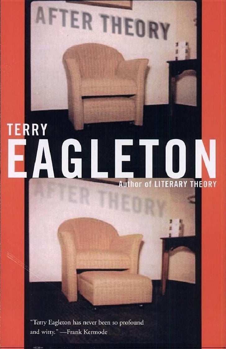 Eagleton, Terry   After Theory