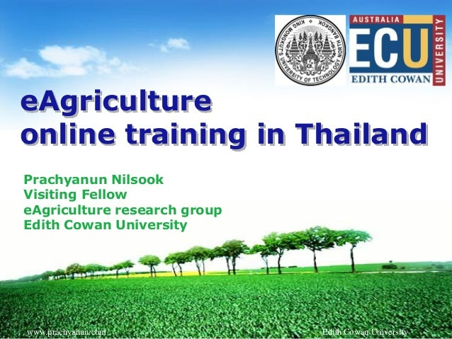 LOGO eAgriculture online training in Thailand Prachyanun Nilsook Visiting Fellow eAgriculture research group Edith Cowan U...