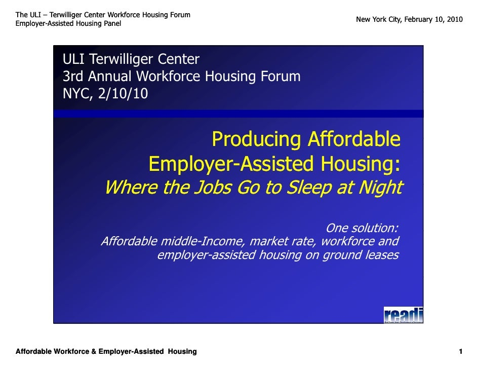 Producing Workforce Housing - Employer-Assisted Housing on Ground Leases