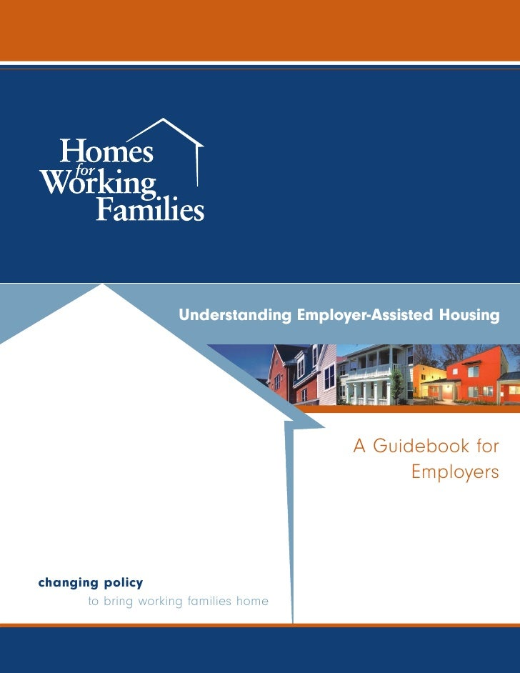 Understanding Employer-Assisted Housing                                                A Guidebook for                    ...