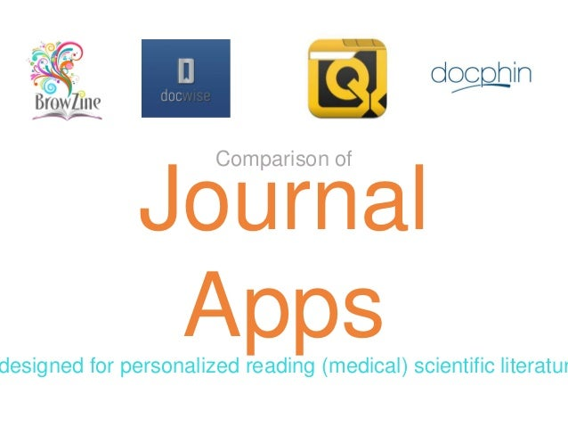 Journal Apps Comparison of designed for personalized reading (medical) scientific literatur
