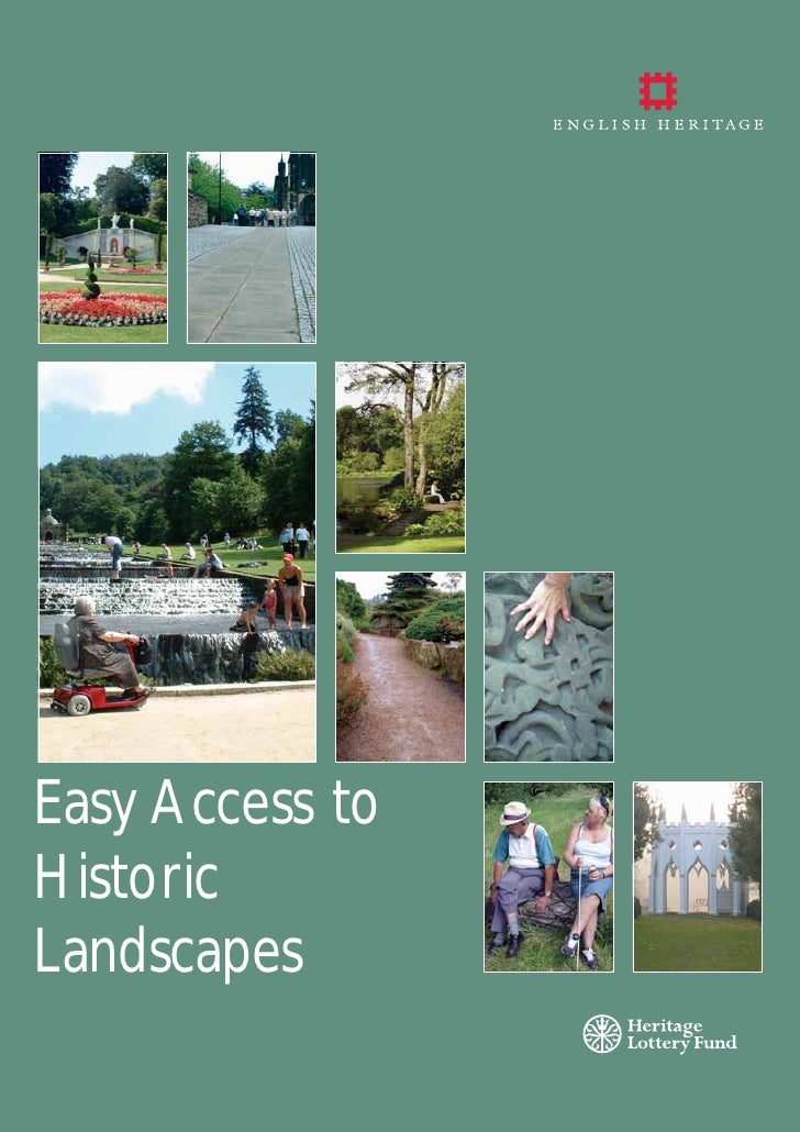 Easy Access toHistoricLandscapes