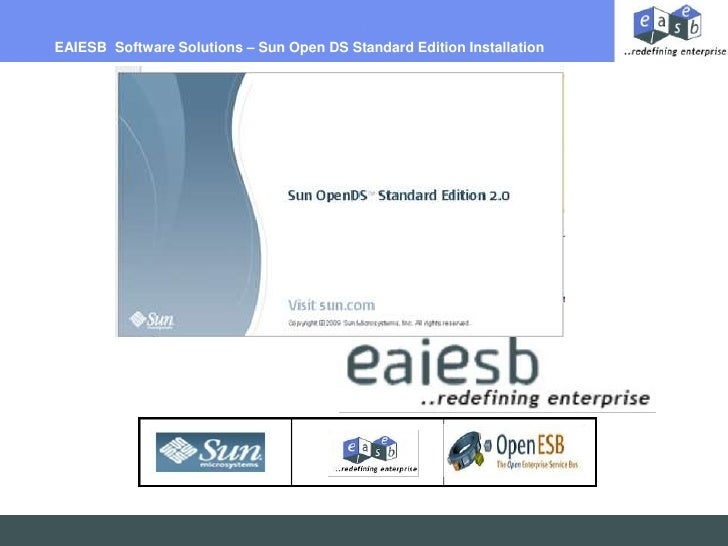 EAIESB  Software Solutions – Sun Open DS Standard Edition Installation<br />