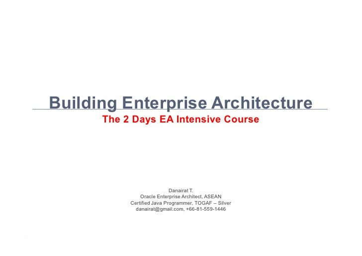 "EA Intensive Course ""Building Enterprise Architecture"" by mr.danairat"