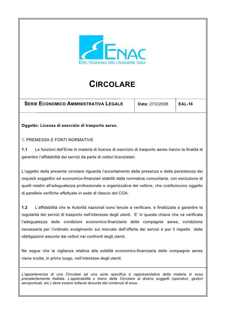 CIRCOLARE   SERIE ECONOMICO AMMINISTRATIVA LEGALE                                   Data: 27/2/2008   EAL-16     Oggetto: ...