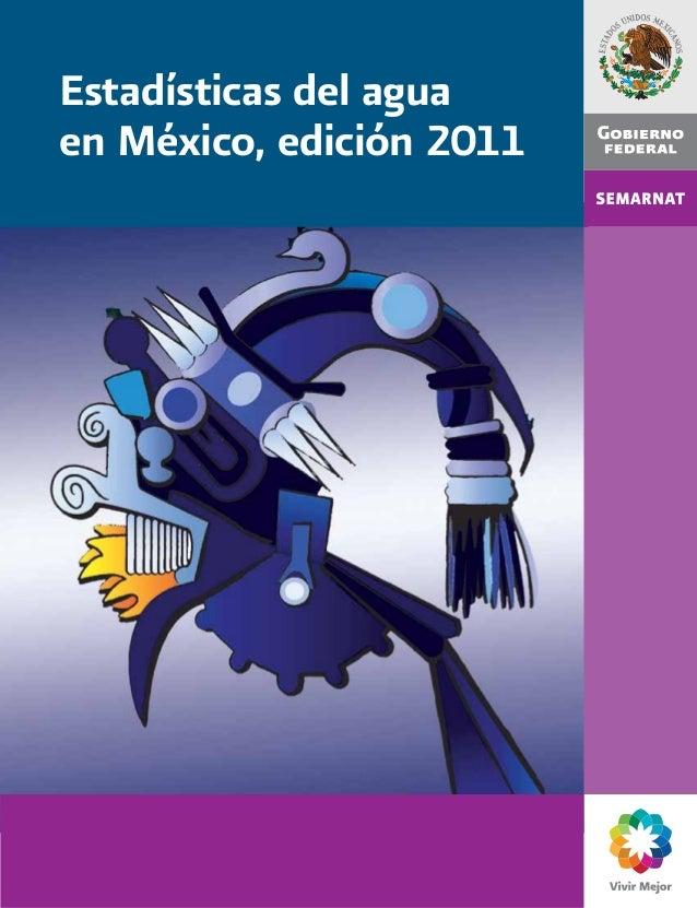 Estadísticas del agua en México, edición 2011